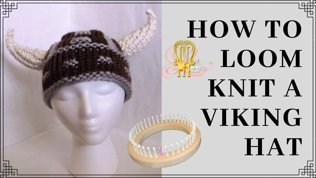 How to Loom Knit a Viking Hat - YouTube