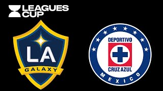 Previo | LA Galaxy vs Cruz Azul | Leagues Cup