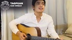 Tagpuan - Dan Ombao | #ArtistsAtHomeSessions