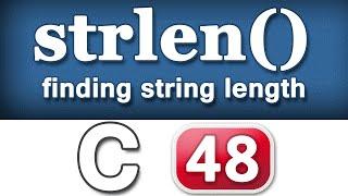 48 | strlen() String Length Function in C Programming Language Video Tutorial
