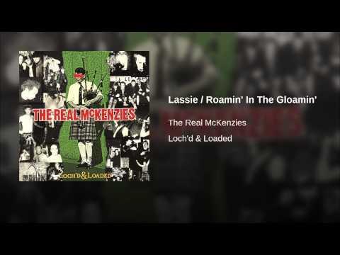 Lassie / Roamin' In The Gloamin'