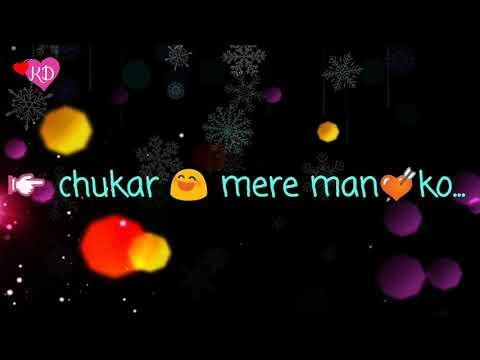 Chukar Mere Man Ko || Romantic Whatsapp Status