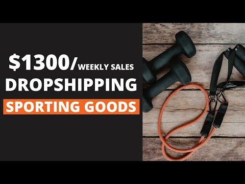 $1300 Week Dropshipping Sporting Goods?