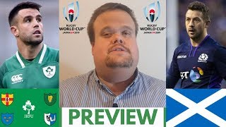 Ireland vs Scotland Preview | Rugby World Cup 2019