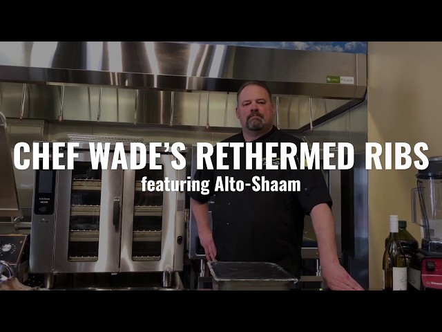 Chef Wade's Rethermed Ribs featuring Alto-Shaam