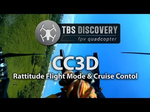 TBS Discovery CC3D Rattitude Flight Mode-Cruise Control Plus Rear View [HD]
