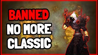 Banned from WoW TBC Classic
