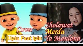 Download YA MAULANA VERSI UPIN IPIN   Sholawat Ya Maulana Nissa Sabyan Cover Upin Ipin Lirik