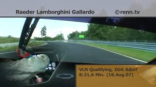 VLN 2007 - Raeder Motorsport - Lamborghini Gallardo - Dirk Adorf - Qualifyng - Onboard