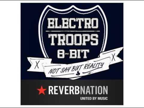 Electro Troop's - War Never Ending