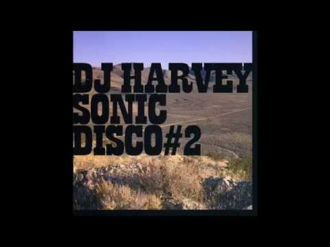 Dj Harvey: Sonic Disco#2 [Unofficial Dj mix 2006]