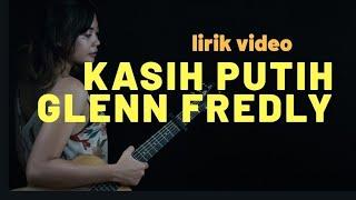 Kasih Putih Glenn Fredly ( Tami Aulia Cover ) [ LIRIK ] MP3
