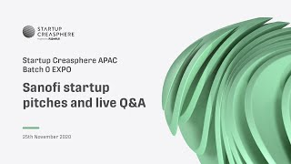 APAC Summit 2020 Day 2 - Startup Creasphere APAC: Sanofi startup pitches and live Q&A