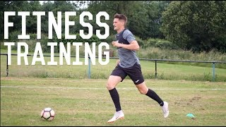 Getting Football Fit and Preparing For Trials | A Day In The Life of a Footballer