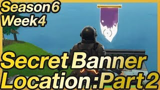 Fortnite: Season 6 Week 4 - Secret Banner Walkthrough
