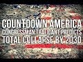 Traficant: Total Collapse of America by 2030