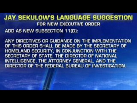 Jay Sekulow crafts suggested version of travel order