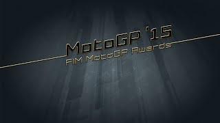 Full FIM MotoGP Awards 2015 coverage
