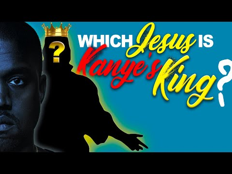Which JESUS is KANYE's KING? | SFP - Bible Study