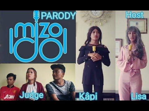 MIZO IDOL 2018 ( Parody)