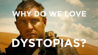 Why Do We Love Dystopian Movies?