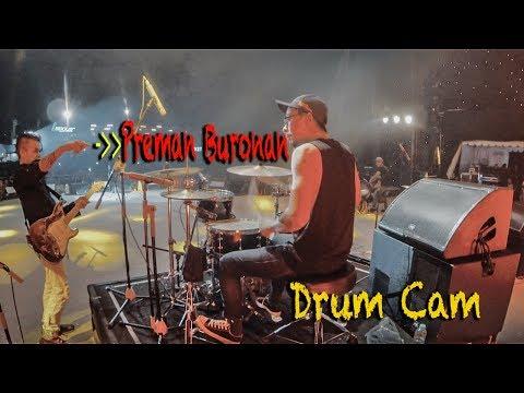 PREMAN BURONAN - Tony Q Rastafara LIVE (Drum Cam)