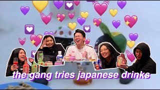 the gang tries japanese drinks