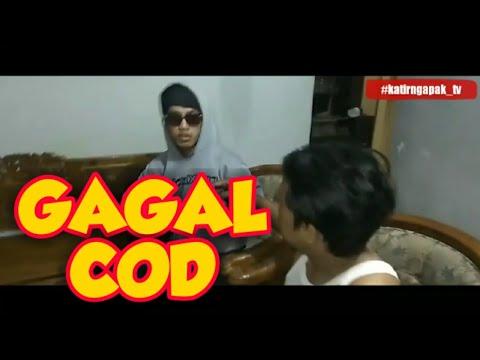 GAGAL COD _ Di Php In. (Film Pendek Ngapak BATURRADEN) #KATIRNGAPAK