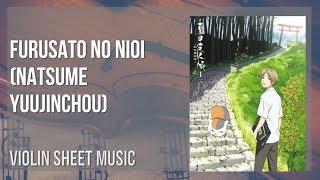 EASY Violin Sheet Music: How to play Furusato no Nioi (Natsume Yuujinchou) by Makoto Yoshimori