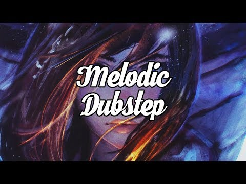 Best of Melodic Dubstep Gaming Mix 2017