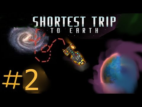 Shortest Trip to Earth. 2 |