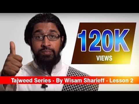 Tajweed Series - By Wisam Sharieff - Lesson 2