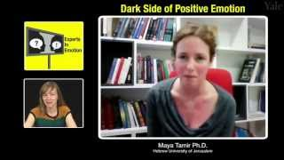 Experts in Emotion 19.3 -- Maya Tamir on the Dark Side of Positive Emotion