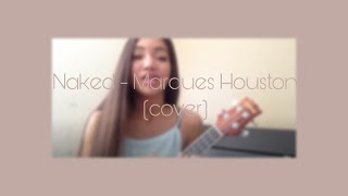 Naked - Marques Houston (cover)