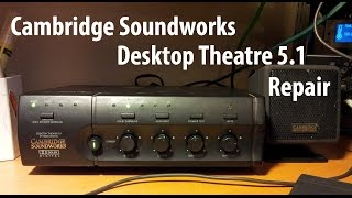 Cambridge Soundworks Desktop Theatre Repair