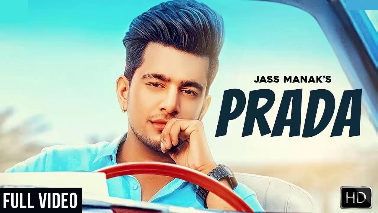 PRADA –JASS MANAK (Full Video Song) | Latest Punjabi Songs
