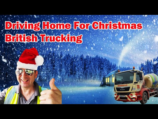 Christmas Song Driving home for Christmas British Trucking