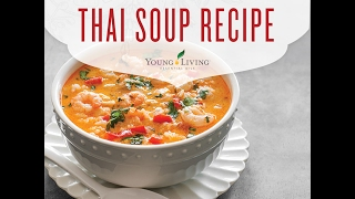Essential Edibles: Thai Soup Recipe | Young Living Essential Oils