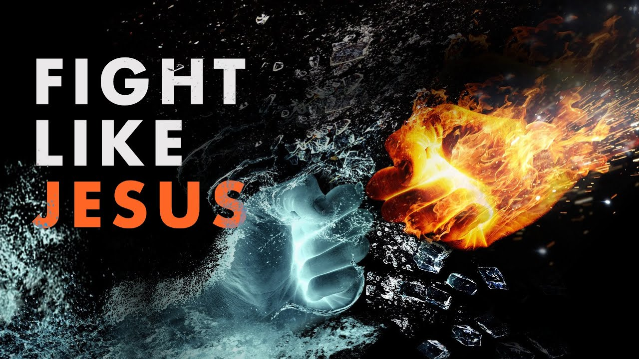Fight Like Jesus - Powerful Christian Motivation!