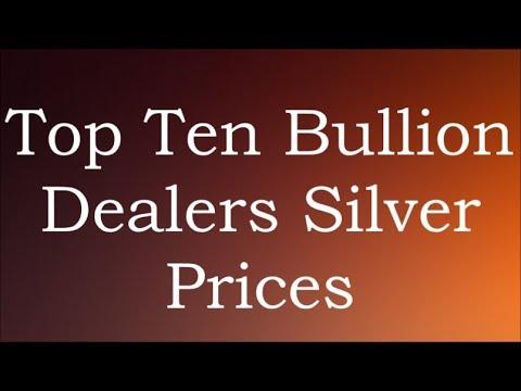 Top Ten Bullion Dealers Silver Prices 27 Aug 2017