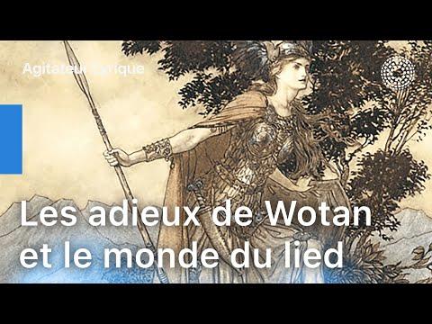 LES ADIEUX DE WOTAN ET LE MONDE DU LIED