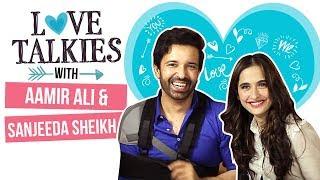 Aamir Ali and Sanjeeda Sheikh and their romance-e-mohabbat | Love Talkies | Pinkvilla