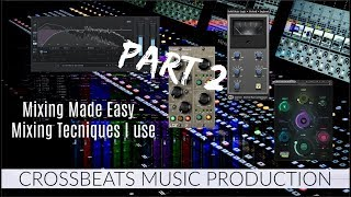 Mixing Made Easy | Studio One 3.5 | Mixing From the Ground Up | Part 2