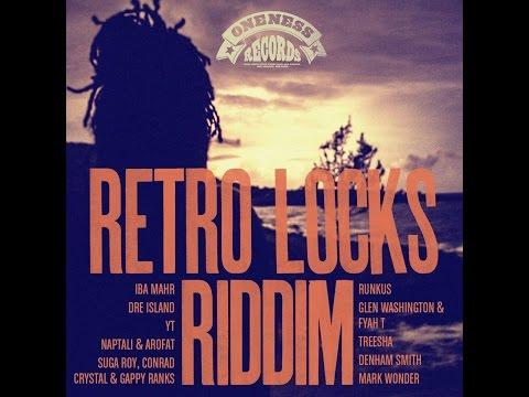 Retro Locks Riddim Selection (Oneness Records Presents)  [Full Album]