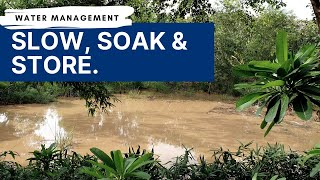 Water Management | Slow, Soak, Store