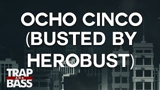 Dj Snake & Yellow Claw - Ocho Cinco (BUSTED by Herobust)