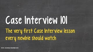 case interview 101 a great introduction to consulting case study interviews