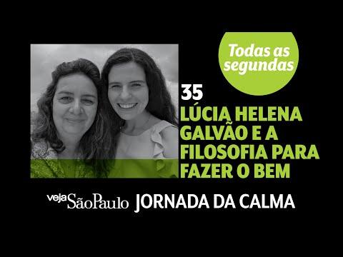 Lúcia Helena Galvão E A Filosofia Para Fazer O Bem