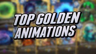 The Top 100 Golden Card Animations | Hearthstone