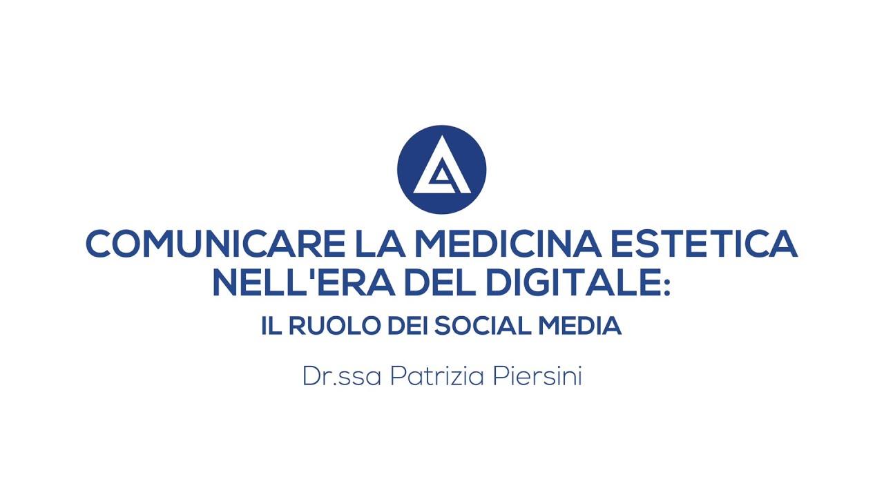 MEDICINA ESTETICA E SOCIAL: videointervista Dott.ssa Piersini - Congresso Agorà 2020